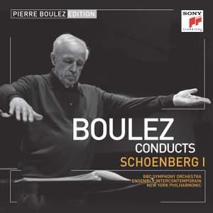 Pierre Boulez Edition: Schoenberg I