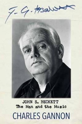 John S. Beckett: The Man and the Music