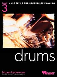 Unlocking The Secrets Of Playing Drums - Level 3
