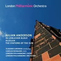Julian Anderson: In lieblicher Bläue and other works