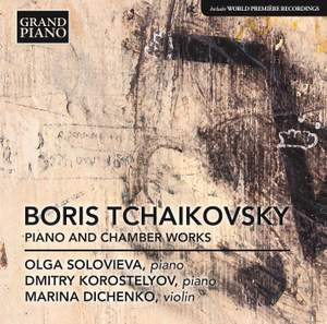 Boris Tchaikovsky: Piano and Chamber Works Product Image