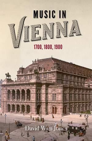 Music in Vienna - 1700, 1800, 1900