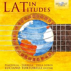 Latin Latitudes: Latin-American Guitar Music