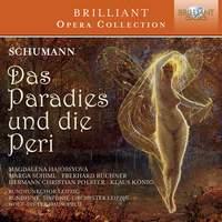 Schumann: Das Paradies und die Peri, Op. 50
