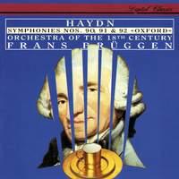 Haydn: Symphonies Nos. 90 - 92