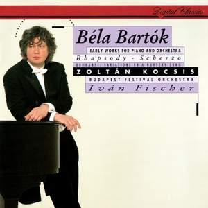Bartók: Rhapsody & Scherzo for piano and orchestra