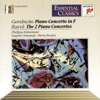 Gershwin: Concerto in F & Ravel: The Two Piano Concertos