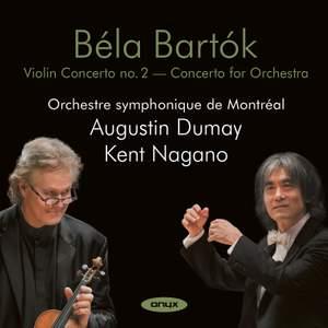 Bartók: Concerto for Orchestra & Violin Concerto No. 2