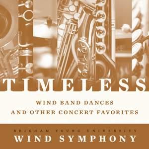 Timeless: Wind Band Dances & Other Concert Favorites Product Image