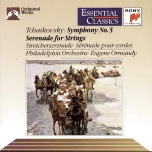 Tchaikovsky: Symphony No. 5 & Serenade for Strings