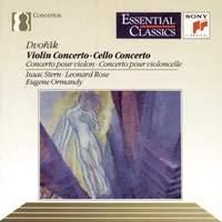 Dvorák: Cello Concerto & Violin Concerto