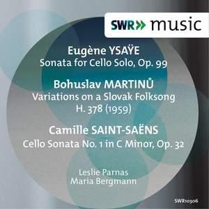 Ysaÿe, Martinů & Saint-Saëns: Works for Cello