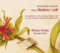 Baldassare Vialardo: Missa Vestiva i colli