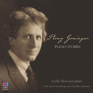 Percy Grainger: Piano Works