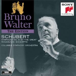 Schubert: Symphony No. 9 & Incidental Music to Rosamunde