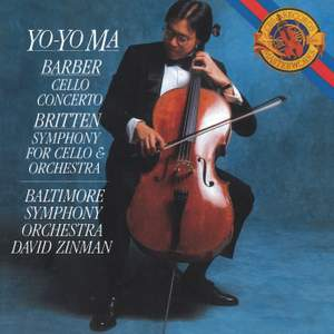 Barber: Cello Concerto & Britten: Symphony for Cello & Orchestra