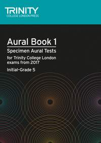 Trinity: Aural Tests Book 1 from 2017 (Init-Gr.5)