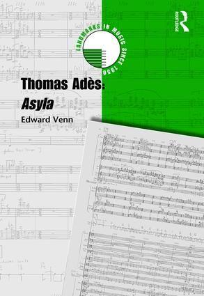 Thomas Ades: Asyla