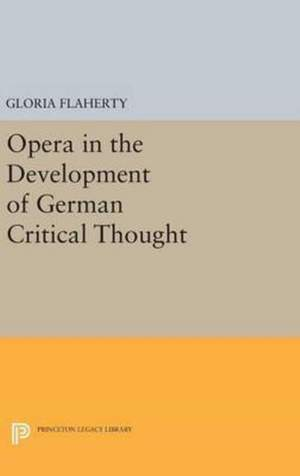 Opera in the Development of German Critical Thought