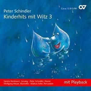 Peter Schindler: Schindler: Kinderhits mit Witz 3