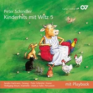 Peter Schindler: Schindler: Kinderhits mit Witz 5