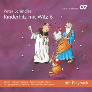 Peter Schindler: Schindler: Kinderhits mit Witz 6
