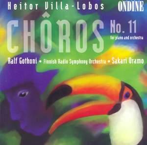 Villa-Lobos: Chôros No. 11 for piano & orchestra