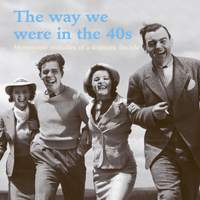 The Way We Were In The 40s