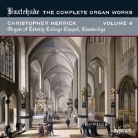Buxtehude - Complete Organ Works Volume 4