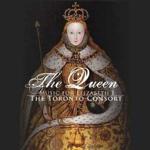 The Queen: Music for Elizabeth I