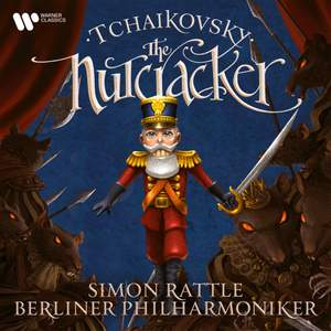 Tchaikovsky: The Nutcracker Ballet, Op. 71 (Excerpts)