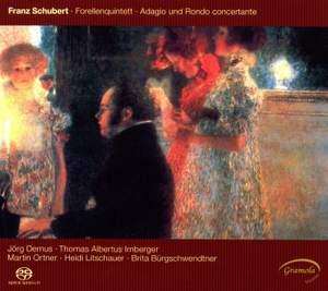 Schubert: Trout Quintet & Adagio and Rondo Concertante