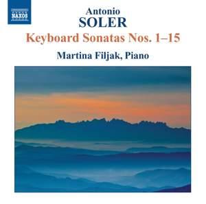 Antonio Soler: Keyboard Sonatas Nos. 1–15