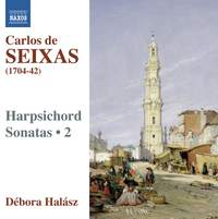 Seixas - Harpsichord Sonatas Volume 2