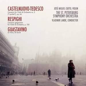 Castelnuovo-Tedesco & Respighi: Violin Concertos