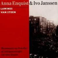 Ivo Janssen & Anna Enquist: Lawines van Steen (Avalanches of Stone)