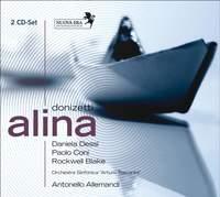 Donizetti: Alina, regina di Golconda