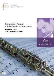 Emmanuel Pahud - Works for Flute by Schubert, Hue and Sancan