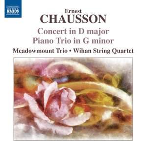 Chausson: Concert in D major & Piano Trio