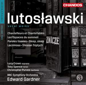 Lutosławski: Vocal Works