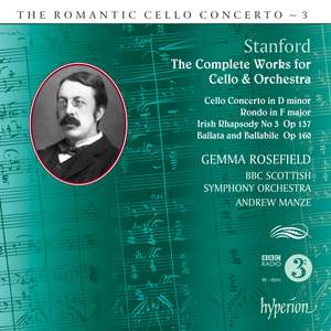 The Romantic Cello Concerto, Vol. 3: Stanford