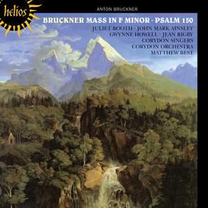 Bruckner: Mass in F minor & Psalm 150