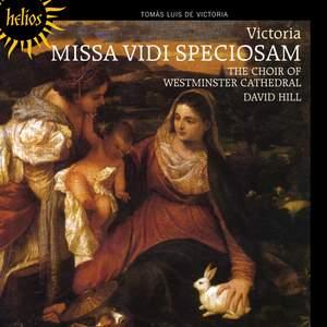 Victoria: Missa Vidi speciosam & motets
