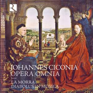Johannes Ciconia: Opera Omnia (Complete works) Product Image