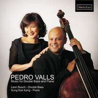 Pedro Valls: Music for Double Bass and Piano