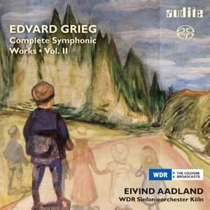 Grieg: Complete Symphonic Works Volume 2