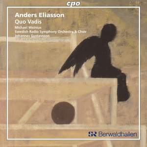 Eliasson: Quo Vadis for tenor, choir and large orchestra