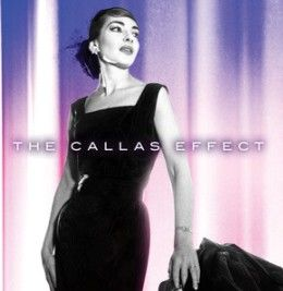 The Callas Effect (Experience Edition)