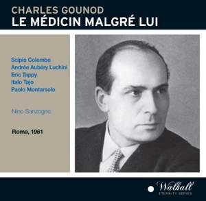Gounod: Le Médecin Malgré Lui