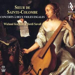 Sainte Colombe the elder: Concerts à deux violes esgales du Sieur de Sainte Colombe